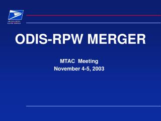 ODIS-RPW MERGER