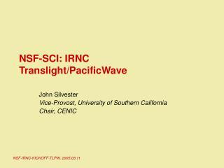 NSF-SCI: IRNC Translight/PacificWave