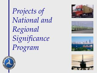 Projects of  National and Regional Significance Program