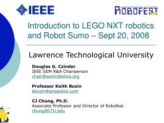 Introduction to LEGO NXT robotics and Robot Sumo – Sept 20, 2008