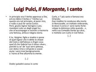Luigi Pulci,  Il Morgante , I canto