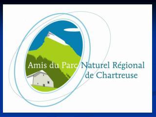 PROGRAMME DES ACTIVITES  «LES AMIS DU PNR de CHARTREUSE»  2010 l'eau entre mémoire et devenir