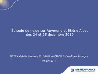 Épisode de neige sur Auvergne et Rhône Alpes des 24 et 25 décembre 2010