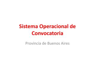 Sistema Operacional de Convocatoria