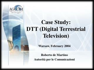 Case Study: DTT (Digital Terrestrial Television)