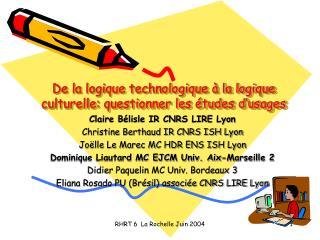 De la logique technologique à la logique culturelle: questionner les études d'usages