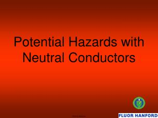 Potential Hazards with Neutral Conductors