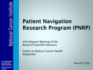 Patient Navigation Research Program (PNRP)
