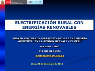 PRIMER SEMINARIO PERSPECTIVAS DE LA INGENIERÍA AMBIENTAL EN LA REGIÓN UCAYALI Y EL PERÚ