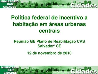 Política federal de incentivo a habitação em áreas urbanas centrais