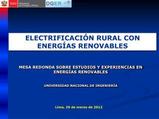 MESA REDONDA SOBRE ESTUDIOS Y EXPERIENCIAS EN ENERG�AS RENOVABLES