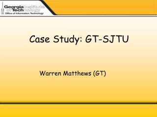 Case Study: GT-SJTU