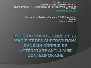 MOTS DU VOCABULAIRE DE LA MAGIE ET DES SUPERSTITIONS  DANS UN CORPUS DE LITT RATURE ANTILLAISE CONTEMPORAINE