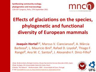 Effects of glaciations on the species, phylogenetic and functional diversity of European mammals