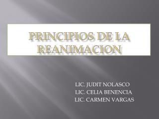 PRINCIPIOS DE LA REANIMACION