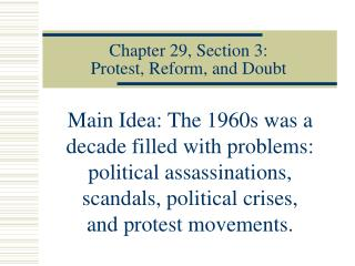 Chapter 29, Section 3:  Protest, Reform, and Doubt