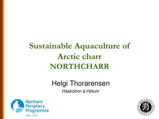Sustainable Aquaculture of  Arctic charr NORTHCHARR