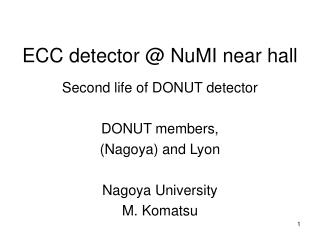 ECC detector @ NuMI near hall
