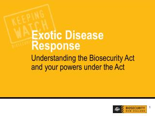 Understanding the Biosecurity Act and your powers under the Act
