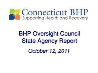 BHP Oversight Council State Agency Report