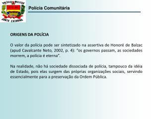 ORIGENS DA POLÍCIA