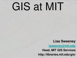 GIS at MIT