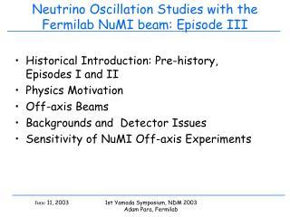 Neutrino Oscillation Studies with the Fermilab NuMI beam: Episode III