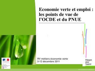 Economie verte et emploi : les points de vue de l'OCDE et du PNUE