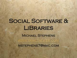 Social Software & LiBraries