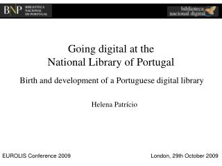Going digital at the  National Library of Portugal