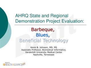 AHRQ State and Regional Demonstration Project Evaluation:
