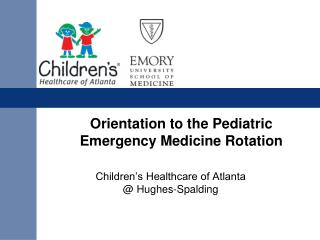 Orientation to the Pediatric Emergency Medicine Rotation