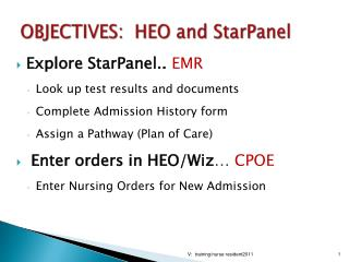 OBJECTIVES:  HEO and  StarPanel