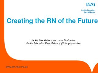 Creating the RN of the Future