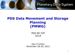PDS Data Movement and Storage Planning (PMWG)