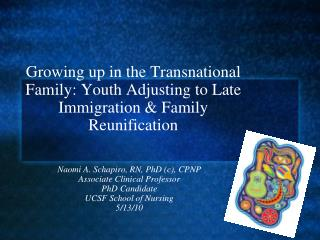 Growing up in the Transnational Family: Youth Adjusting to Late Immigration & Family Reunification