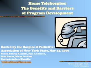 Home Telehospice: The Benefits and Barriers  of Program Development