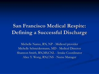 San Francisco Medical Respite: Defining a Successful Discharge