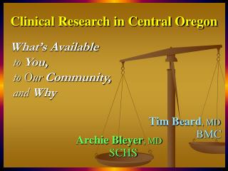 Clinical Research in Central Oregon
