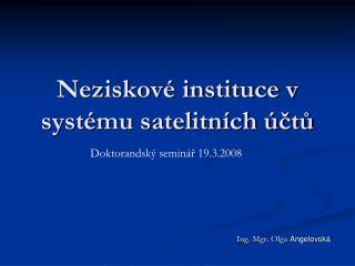 Neziskové instituce v systému satelitních účtů