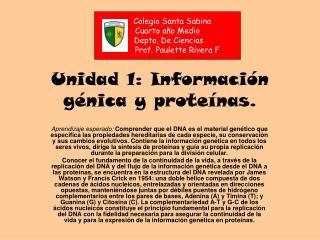 Unidad 1: Información génica y proteínas.