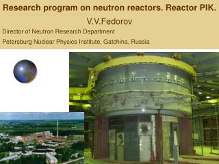 Research program on neutron reactors. Reactor PI K .