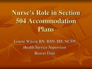 Nurse�s Role in Section 504 Accommodation Plans
