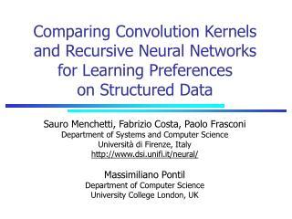 Sauro Menchetti, Fabrizio Costa, Paolo Frasconi Department of Systems and Computer Science