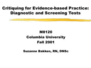 Critiquing for Evidence-based Practice: Diagnostic and Screening Tests