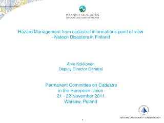 Hazard Management from cadastral informations  point  of view  Natech Disasters in Finland