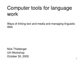 Computer tools for language work