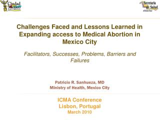 Challenges Faced and Lessons Learned in Expanding access to Medical Abortion in Mexico City