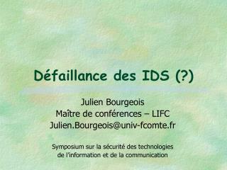 Défaillance des IDS (?)