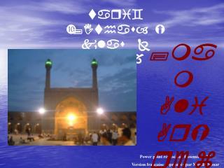 Power point réalisé par Rosemine ALI Version française approuvée par Moulla Nissar